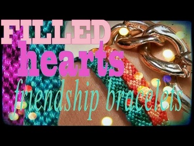 How to Make Friendship Bracelets ♥ Filled Hearts Pattern