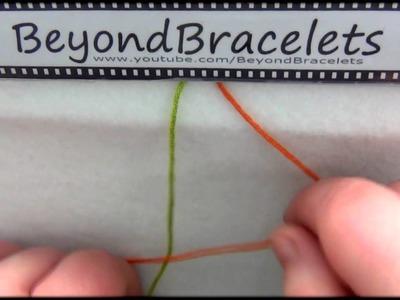 4► Bracelet Making 101 - The Backward Knot ( P )