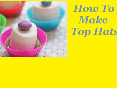 How To Make Top Hats (Party Food)