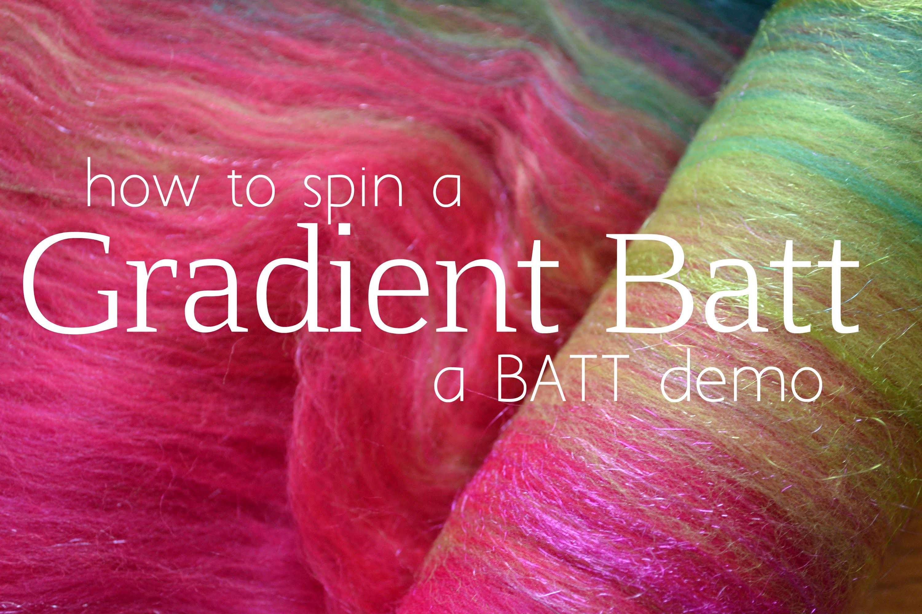 How to Spin a Gradient Batt Rolag Style