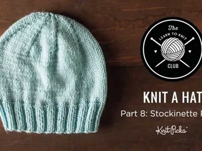 Learn to Knit Club: Learn to Knit a Hat, Part 8: Stockinette Row 2