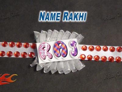 DIY Easy Rakhi with Name | Raksha Bandhan Craft | How to make |JK Easy Craft 039