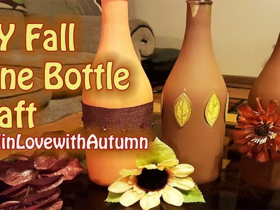 Fall Wine Bottle Craft - #FallinLoveWithAutumn - GiftBasketAppeal