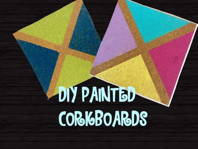 Painted Corkboard Craft.Diy