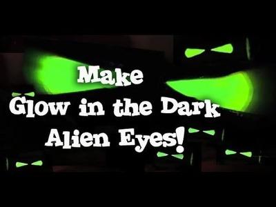 Scary Glow in the Dark Alien Eyes! - Halloween Craft Prop Tutorial