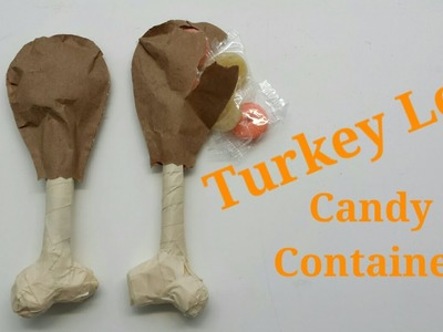 Turkey Leg Candy Container | By Craft Happy Summer