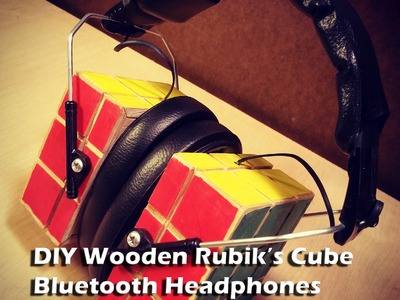 DIY Headphones-DIY Wooden Rubik's Cube Bluetooth Headphones