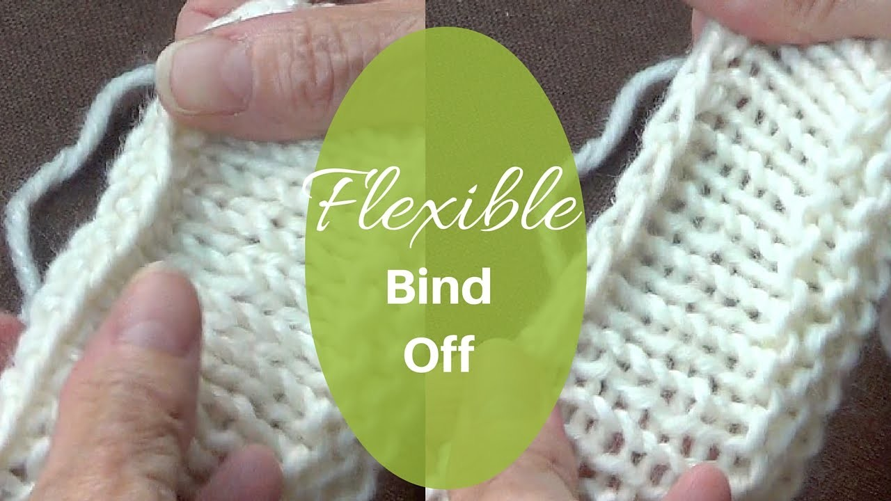 Flexible Bind Off | Stretchy Cast Off