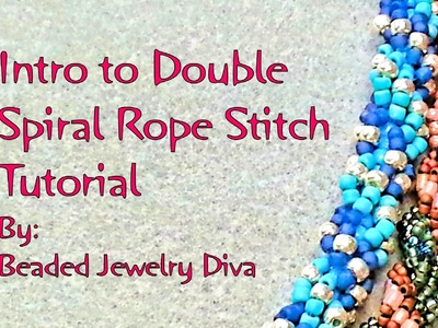 Intro to the Double Spiral Rope Stitch - Double Spiral Rope Tutorial