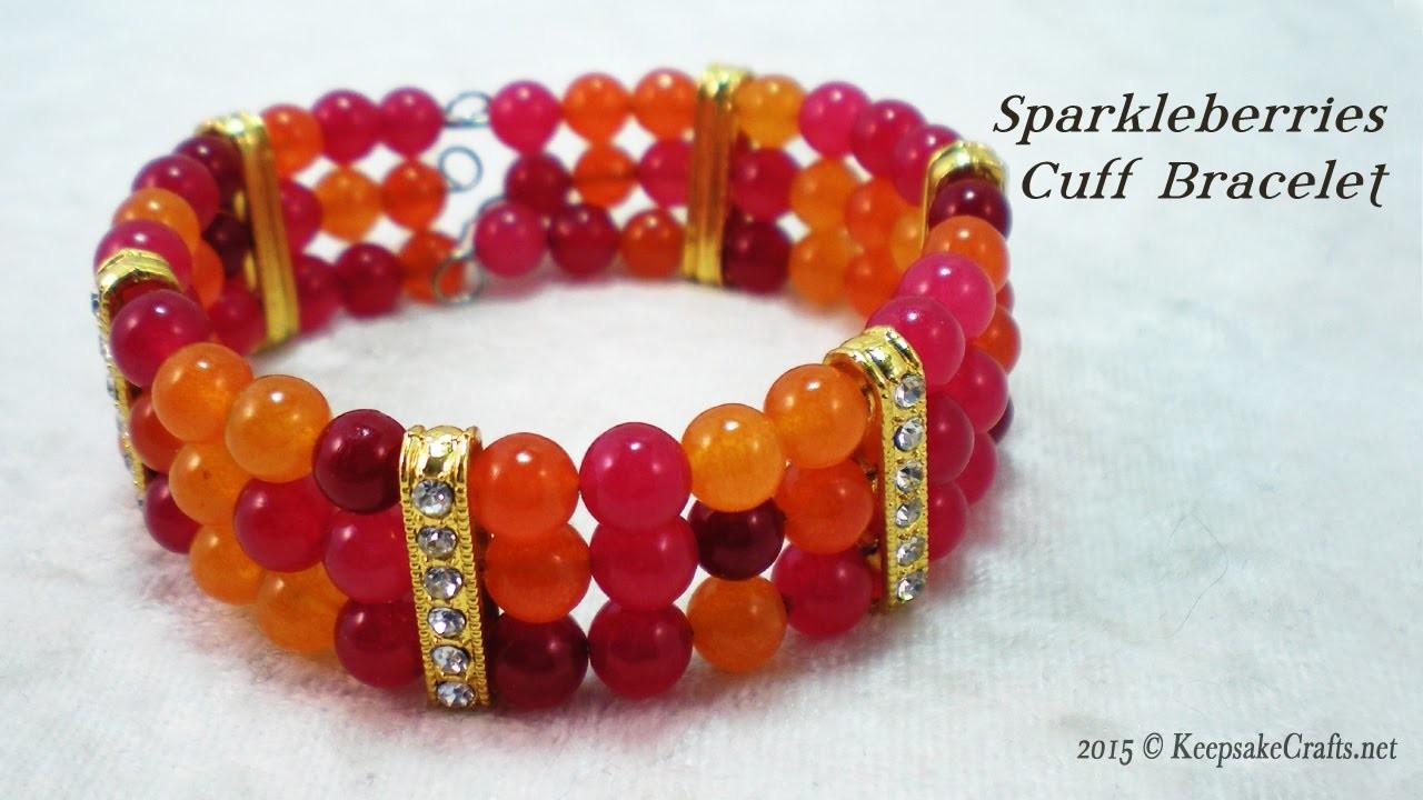 Sparkleberries Cuff Bracelet Tutorial
