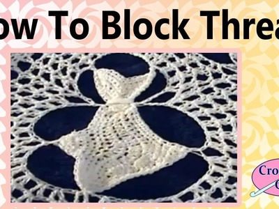 How to Block a Crochet Doily Crochet Geek
