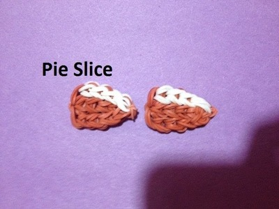 How to Make a Pie Slice Charm on the Rainbow Loom - Original Design