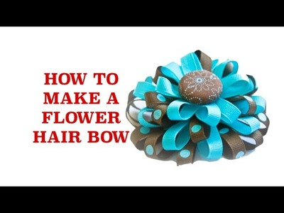 How to Make Bows - Flower Hair Bow Tutorial - How to Make Hairbows - Making Hair Bows