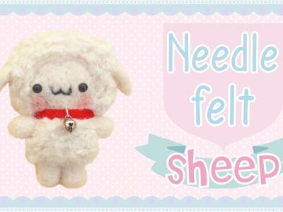 Kawaii Sheep | Needle Felt Tutorial