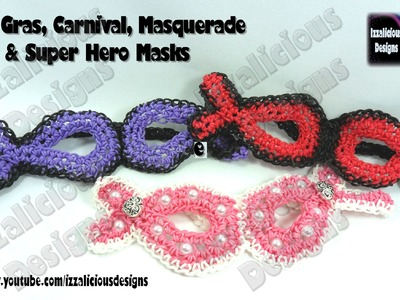 Rainbow Loom Masks for Super Heros.Masquerades.Mardi Gras - loom-less.hook only