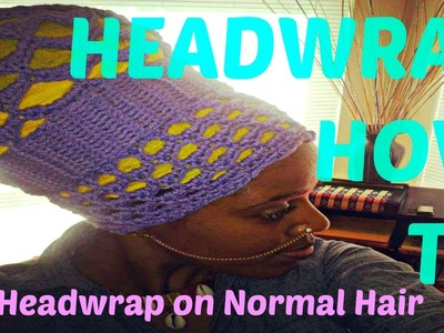 ★ 18 ★ Tall Voluminous Headwrap HOW-TO for Non-Voluminous Hair