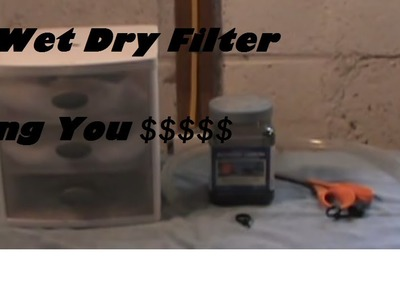 DIY How To Build Dry.Wet Filter Great Filter To Own