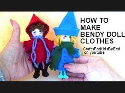 Diy, How to MAKE CLOTHES FOR BENDY DOLLS