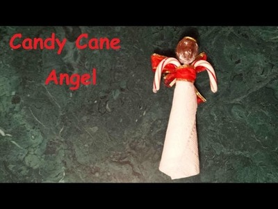Homemade Candy Cane Angel - Easy craft for decoration or gift.
