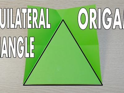 Origami Basic - How to make Equilateral Triangle from a square paper