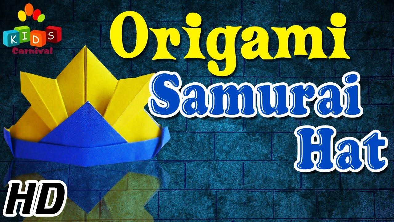 Origami - How To Make SAMURAI HAT - Simple Tutorial In English