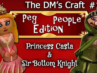 PEG PEOPLE Craft for Dungeons & Dragons Kids (DM's Craft #135)