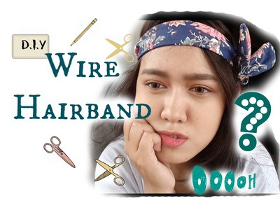 DIY WIRE HAIRBAND EASY & SIMPLE | BAHASA