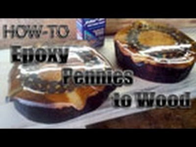 How-to Epoxy Pennies to Wood by Mitchell Dillman