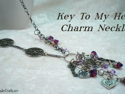 Key To My Heart Charm Necklace Tutorial