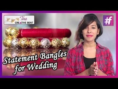 DIY - Statement Bangles for Wedding