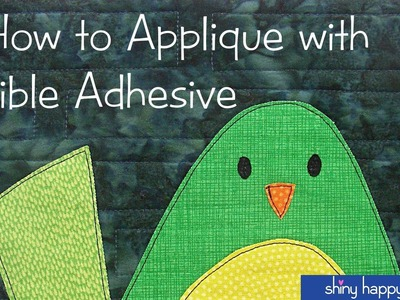 How to Applique with Fusible Adhesive - One Block from Start to Finish