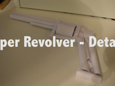 How to make a Paper Revolver - The Details