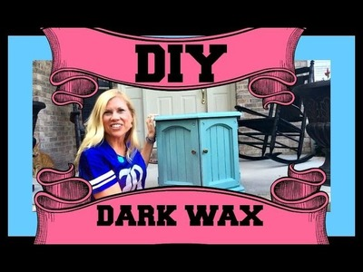 How to use Annie Sloan ® DARK WAX     |    ®    |   Provence ®     |    Start to Finish   |   DIY