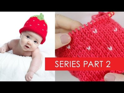 Strawberry Baby Hat Part 2: Seed Row Color Changes