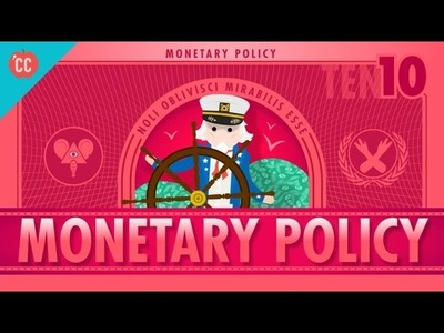 What's all the Yellen About? Monetary Policy and the Federal Reserve: Crash Course Economics #10