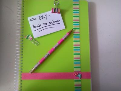DIY -Back to school: Washi tape ideas