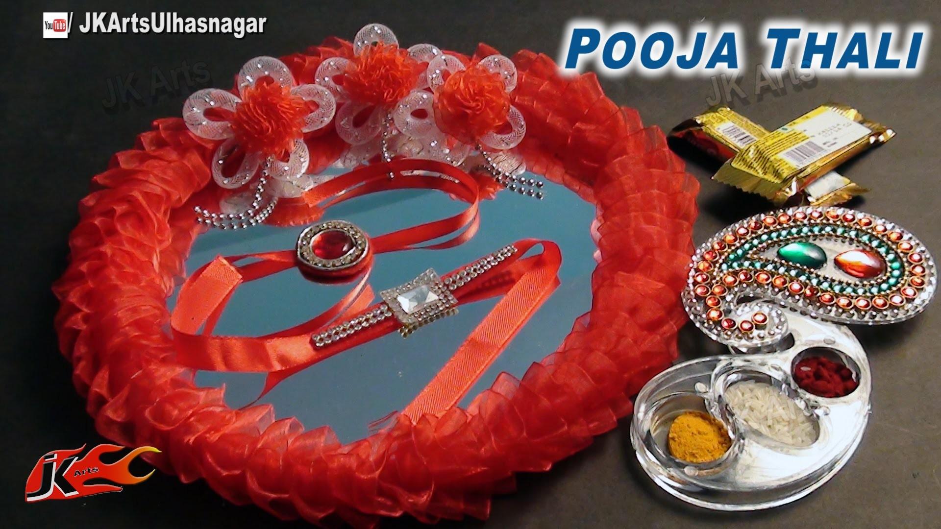 DIY Pooja Thali Making and  Decoration for Raksha Bandhan - JK Arts 631