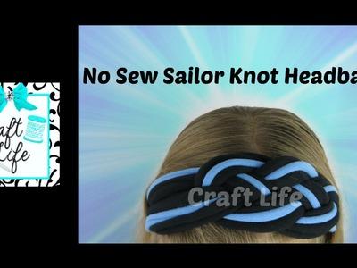 Craft Life ~ No Sew Sailor Knot Headband Tutorial