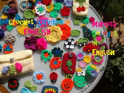 Crochet in ENGLISH by Maricita Colours in English Welcome to my Channel AUdio in ENGLISH