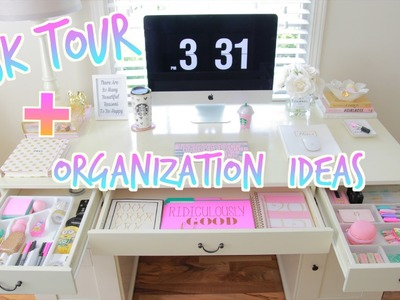 Desk Tour + Desk Organization Ideas - How To Organize Your Desk