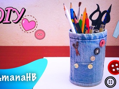 "★○▪Don't Throw Your Old Jeans ! [DIY]~ Make Your Own ""Pencil Holder"" !▪○★"