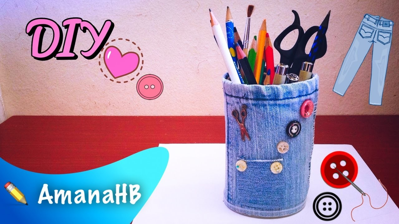 """★○▪Don't Throw Your Old Jeans ! [DIY]~ Make Your Own """"Pencil Holder"""" !▪○★"""