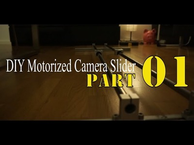 How to make a ARDUINO controlled CAMERA slider Part 01