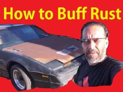 How To Polish Rusty Car DIY Auto Detailing Rust Patina Cleaning Video #1