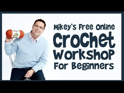 Left Hand: Crochet Workshop for Beginners