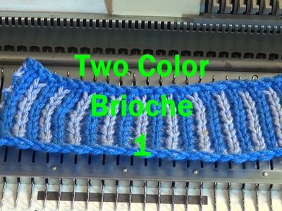 Two Color Brioche done with a punch card