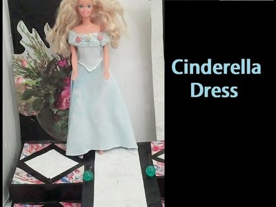 How to Make, Cinderella Dress - Doll Clothes