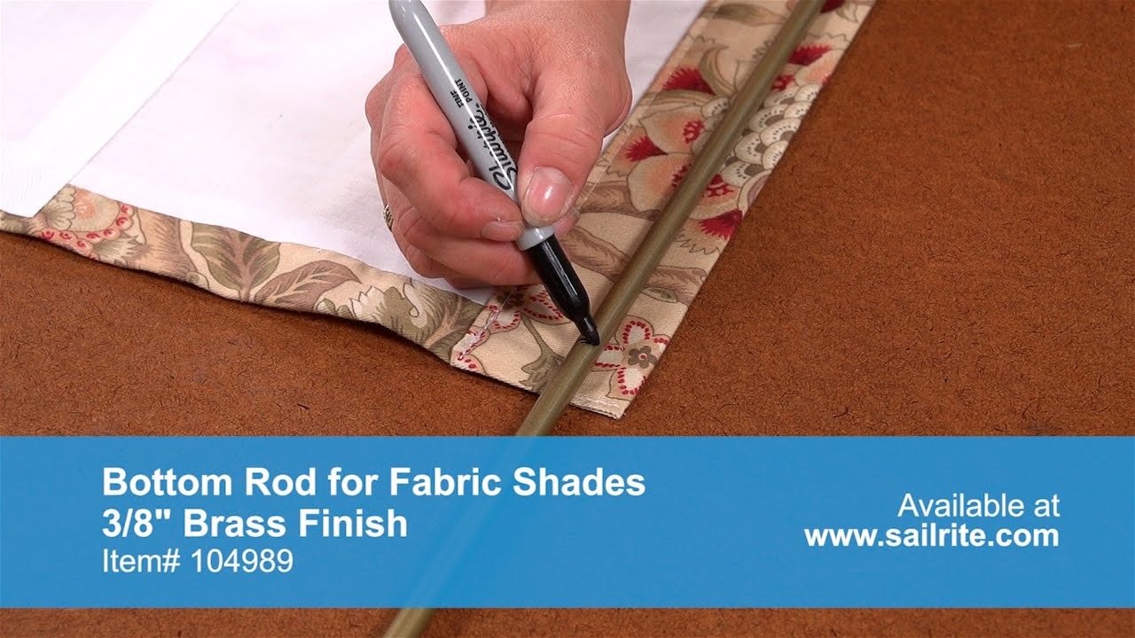 Bottom Rod for Fabric Shades Demo