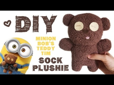 DIY Minion Bob's Teddy Bear Tim Sock Plushie