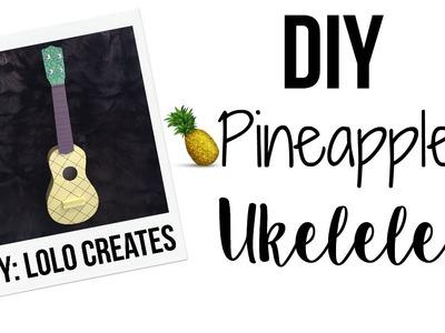 DIY Pineapple Ukelele:  Room Decor for Teens